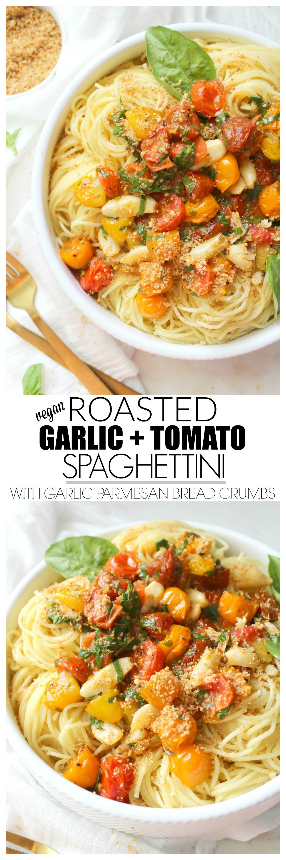 Roasted Garlic Tomato Spaghettini with Garlic Parmesan Bread Crumbs   ThisSavoryVegan.com