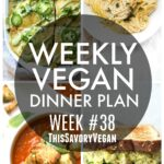 Weekly Vegan Dinner Plan #38 - five nights worth of vegan dinners to help inspire your menu. Choose one recipe to add to your rotation or make them all - shopping list included | ThisSavoryVegan.com #thissavoryvegan #mealprep #dinnerplan