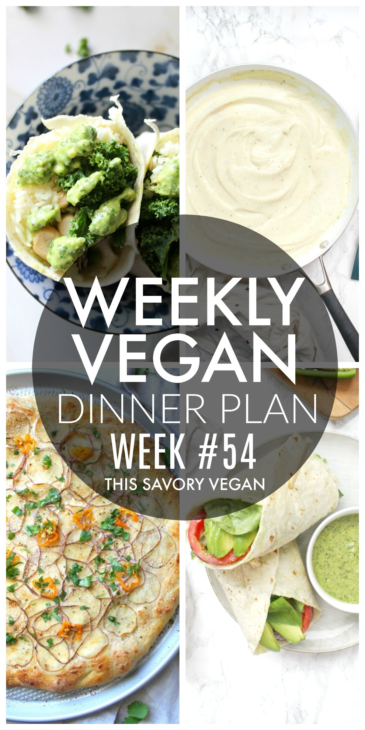 Weekly Vegan Dinner Plan #54 - five nights worth of vegan dinners to help inspire your menu. Choose one recipe to add to your rotation or make them all - shopping list included   ThisSavoryVegan.com #thissavoryvegan #mealprep #dinnerplan