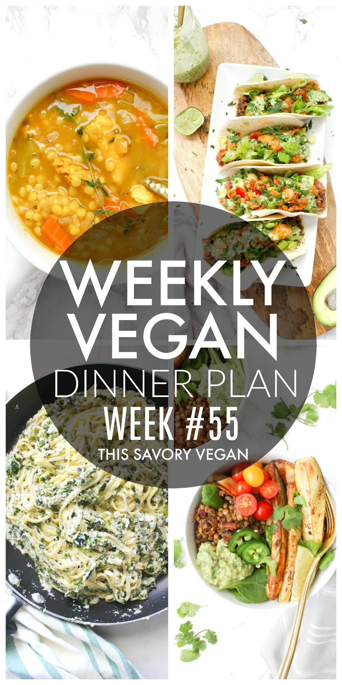 Weekly Vegan Dinner Plan #55 - five nights worth of vegan dinners to help inspire your menu. Choose one recipe to add to your rotation or make them all - shopping list included   ThisSavoryVegan.com #thissavoryvegan #mealprep #dinnerplan