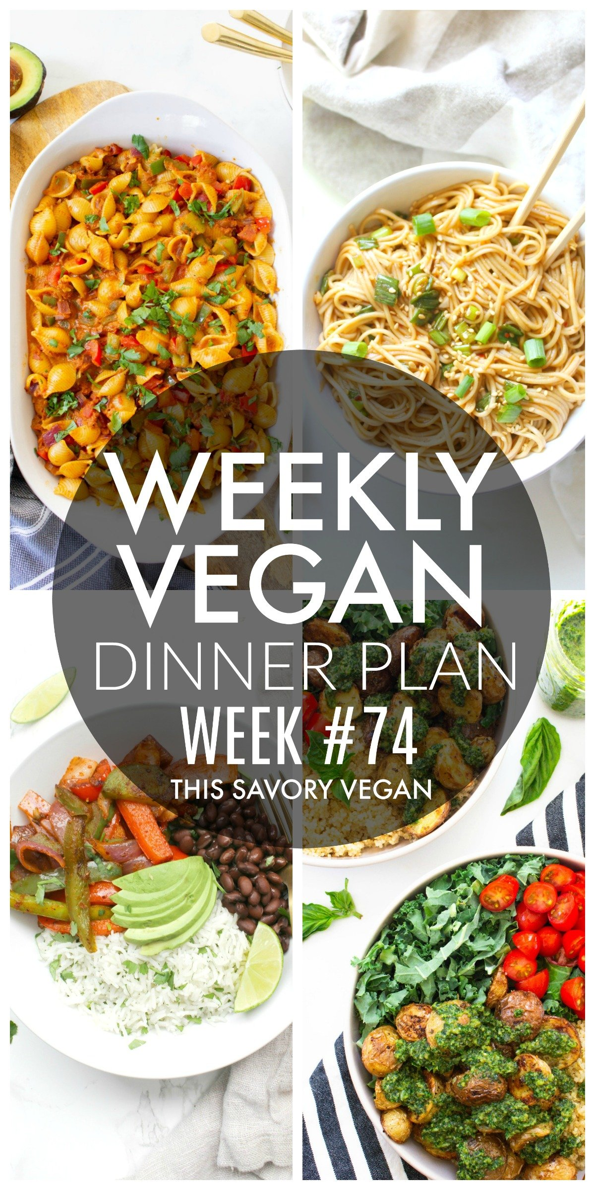 Weekly Vegan Dinner Plan #74 - five nights worth of vegan dinners to help inspire your menu. Choose one recipe to add to your rotation or make them all - shopping list included | ThisSavoryVegan.com #thissavoryvegan #mealprep #dinnerplan