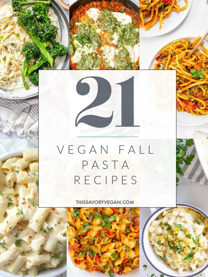 Cook up something tasty with one of these 21 Vegan Fall Pasta Recipes! Comforting, delicious and perfect for cold Fall nights   ThisSavoryVegan.com