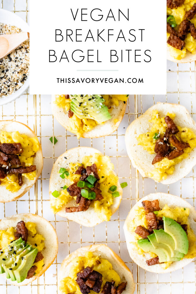 These Vegan Breakfast Bagel Bites are a super fun weekend breakfast - mini bagels loaded with vegan eggs, tempeh bacon & all the toppings   ThisSavoryVegan.com #thissavoryvegan #veganbrunch #veganbreakfast