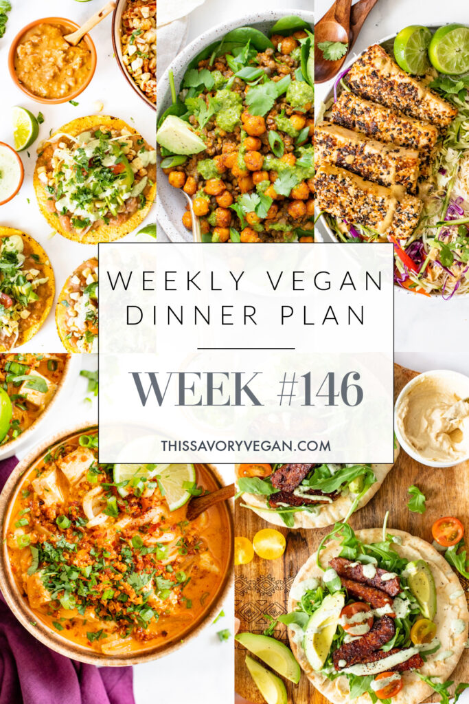 Weekly Vegan Dinner Plan #146 - five nights worth of vegan dinners to help inspire your menu. Choose one recipe to add to your rotation or make them all | ThisSavoryVegan.com #thissavoryvegan #mealprep #dinnerplan