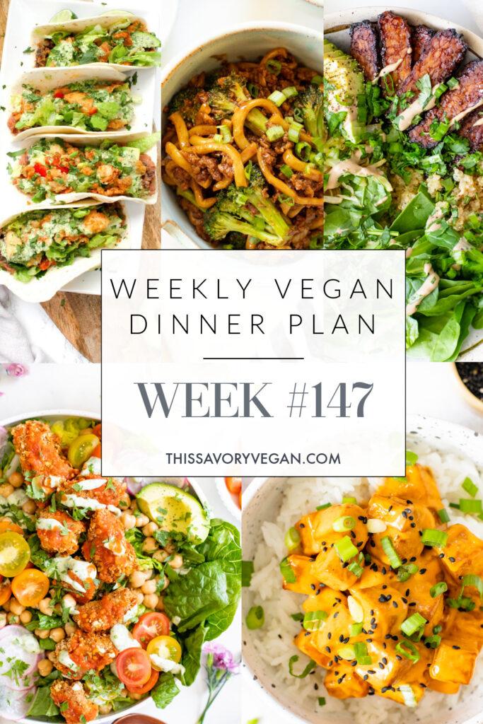Weekly Vegan Dinner Plan #147 - five nights worth of vegan dinners to help inspire your menu. Choose one recipe to add to your rotation or make them all | ThisSavoryVegan.com #thissavoryvegan #mealprep #dinnerplan